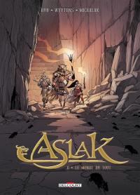 Aslak. Volume 6, Le monde du tout