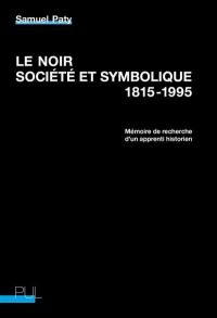 Le noir, société et symbolique