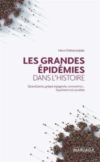 Les grandes épidémies dans l'histoire