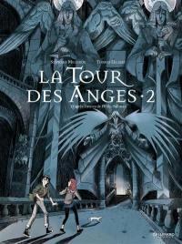 La tour des anges : à la croisée des mondes. Vol. 2