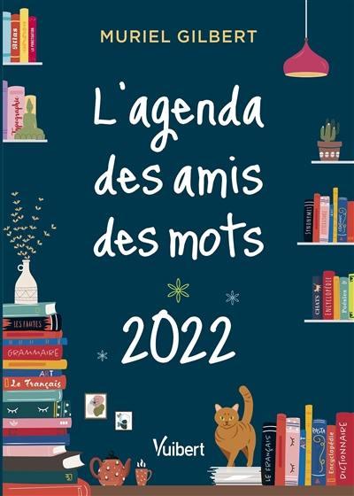 L'agenda des amis des mots 2022