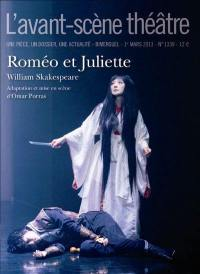 Avant-scène théâtre (L'). n° 1339, Roméo et Juliette