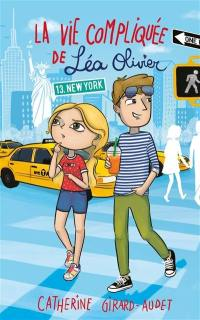 La vie compliquée de Léa Olivier. Volume 13, New York