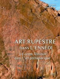 Art rupestre dans l'Ennedi