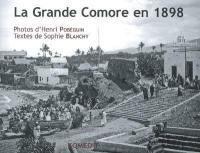La Grande Comore en 1898