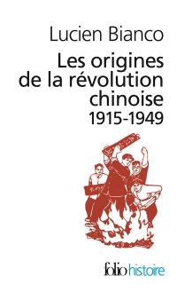 Les origines de la révolution chinoise