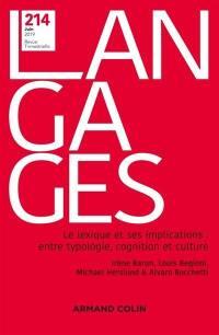 Langages. n° 214, Le lexique et ses implications