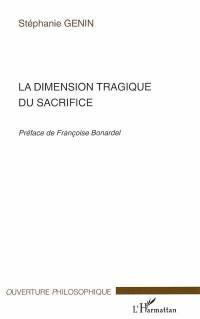 La dimension tragique du sacrifice