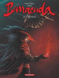 Barracuda. Volume 6, Délivrance