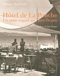 Hôtel de La Ponche