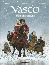 Vasco. Volume 30, L'or des glaces