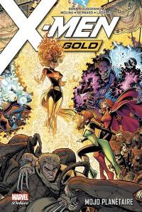 X-Men gold. Volume 2, Mojo planétaire