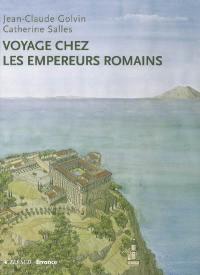 Voyage chez les empereurs romains