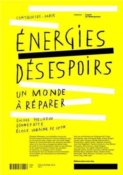 Energies désespoirs