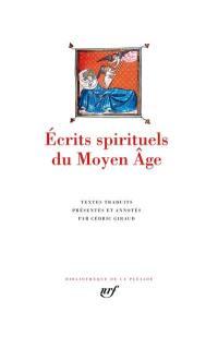 Ecrits spirituels du Moyen Age