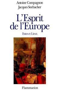 L'esprit de l'Europe