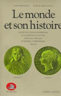 Le monde et son histoire. Volume 3,