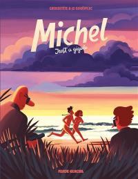 Michel. Volume 2, Just a gigolo
