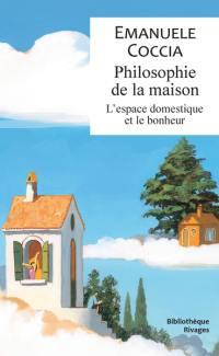 Philosophie de la maison