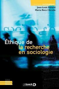 Ethique de la recherche en sociologie