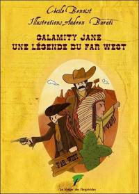 Calamity Jane, une légende du Far West