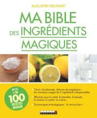 Ma bible des ingrédients magiques