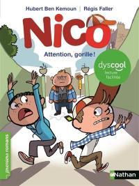 Nico, Attention, gorille !