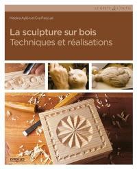 La sculpture sur bois