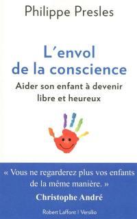 L'envol de la conscience