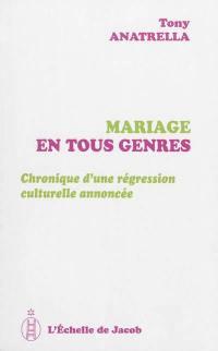 Mariage en tous genres