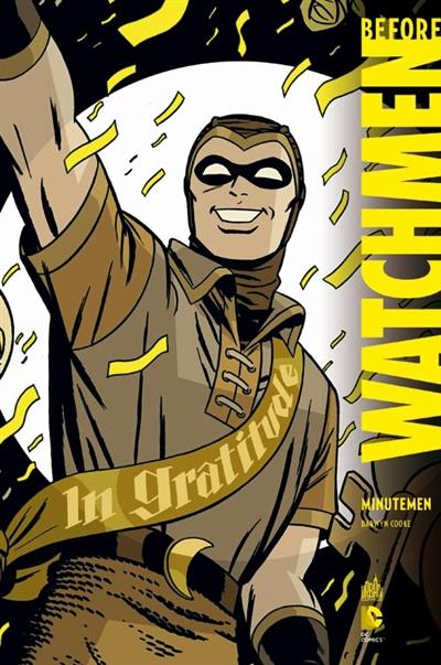 Before Watchmen. Volume 1, Minutemen