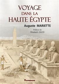 Voyage dans la Haute-Egypte
