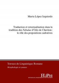 Traduction et retextualisation dans la tradition des Fabulae d'Odo de Cheriton