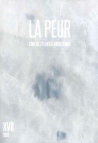 Cahiers d'études lévinassiennes. n° 17, La peur