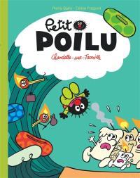 Petit Poilu, Chandelle-sur-Trouille