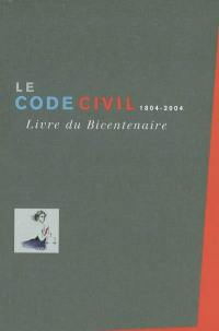 Le code civil 1804-2004