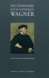 Dictionnaire encyclopédique Wagner
