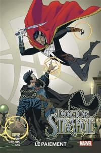 Doctor Strange. Volume 2, Le paiement