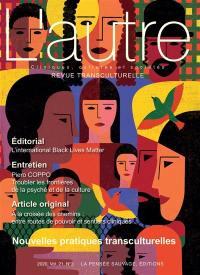 Autre (L'). n° 63, Nouvelles pratiques transculturelles