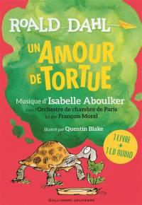Un amour de tortue