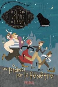 Le club des voleurs de pianos, Un piano par la fenêtre