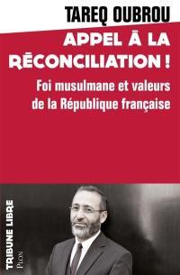 Appel à la réconciliation !