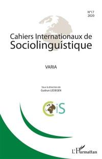 Cahiers internationaux de sociolinguistique. n° 17, Varia