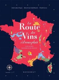 La route des vins s'il vous plaît