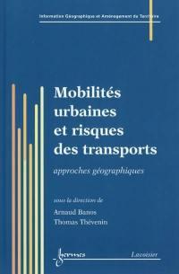 Mobilités urbaines et risques des transports