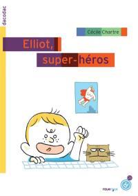 Elliot, super-héros