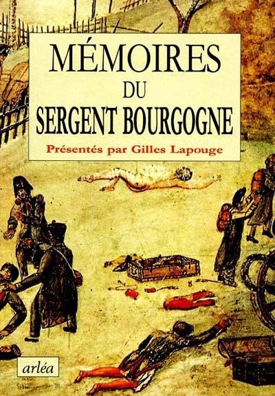Mémoires du sergent Bourgogne