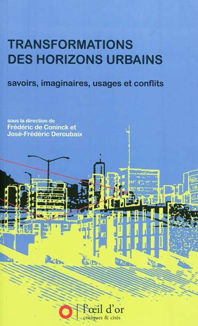 Transformations des horizons urbains