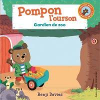 Pompon l'ourson, Gardien de zoo