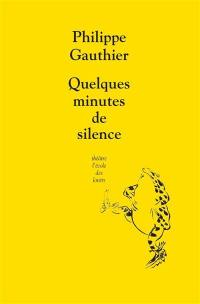 Quelques minutes de silence